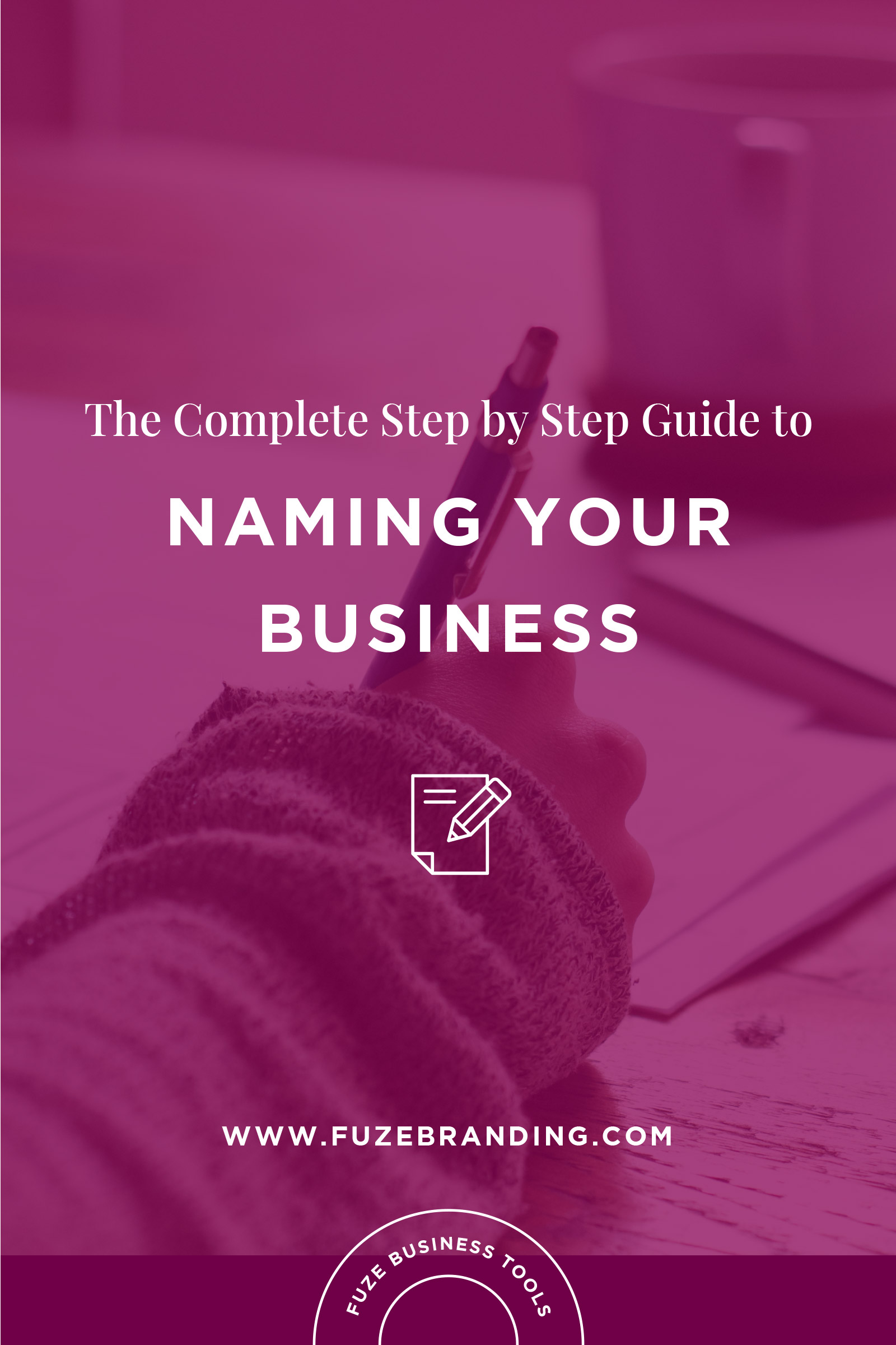 Your Step By Step Guide To The: The Complete Step By Step Guide To Naming
