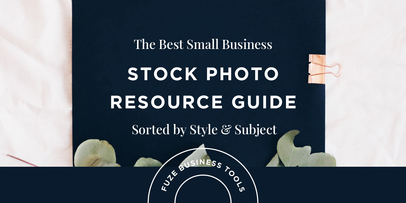 The Best Small Business Stock Photography Resource Guide