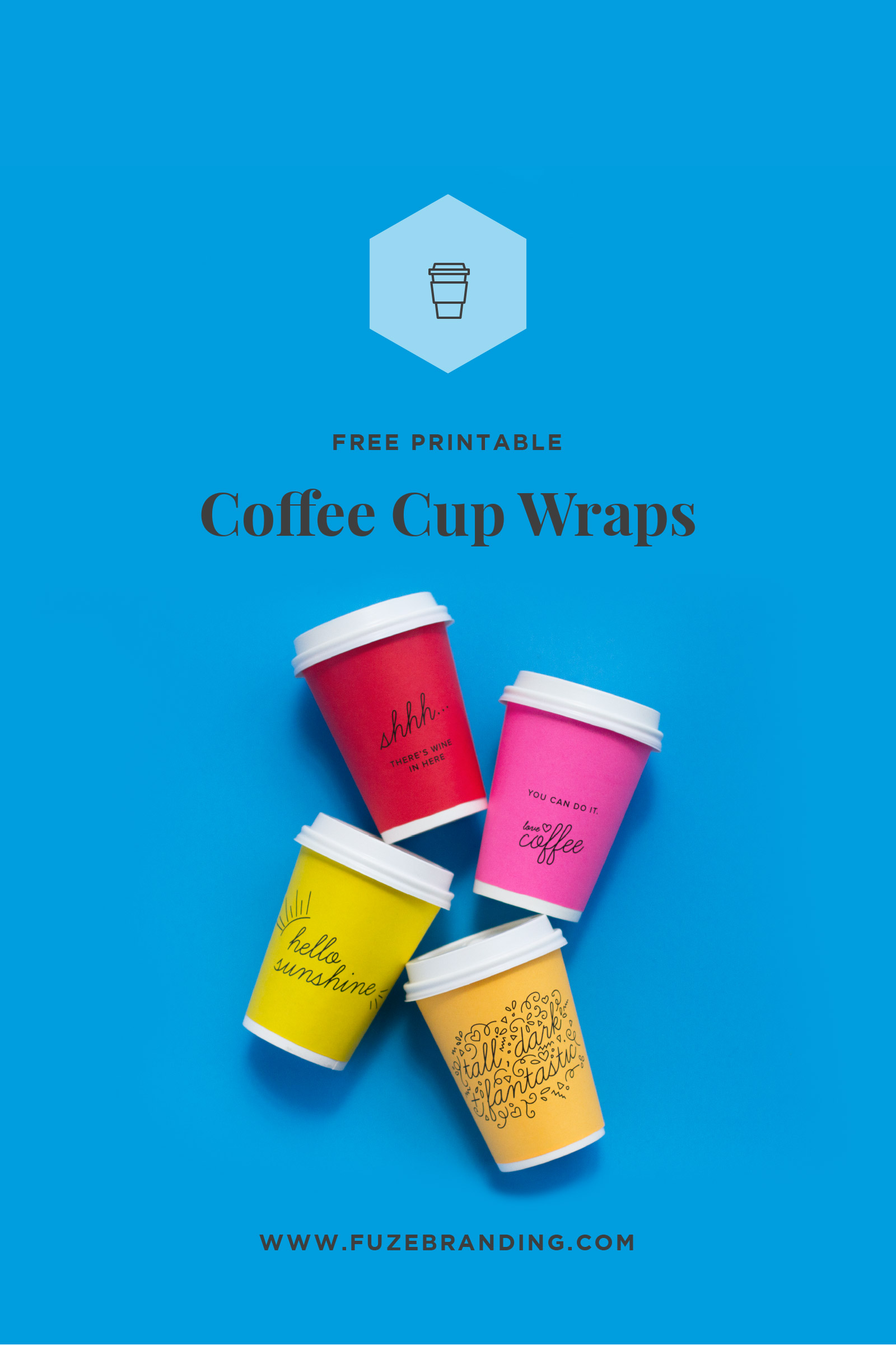 photo regarding Coffee Cup Printable referred to as Fuze Branding - Cost-free Printable Espresso Cup Wraps In the direction of Perk Up